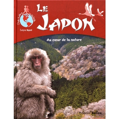 LE JAPON  -  AU COEUR DE LA NATURE